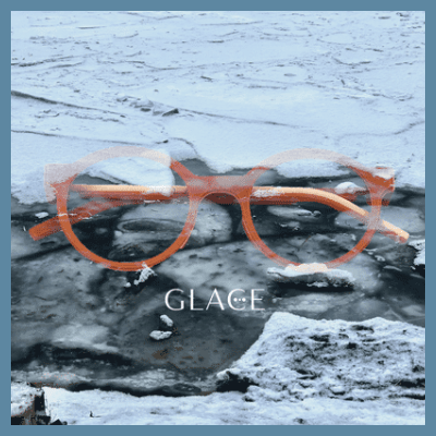 Montures GLACE